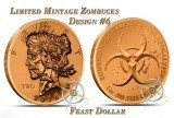 1 Ounce Copper Round Zombucks Feast Dollar LTD #6