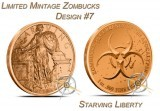 1 Ounce Copper Round Zombucks Starving Liberty #7