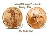 1 Ounce Copper Round Zombucks The Saint LTD #10